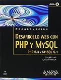 Desarrollo Web con PHP y MySQL/ Web Development with PHP and MySQL (Spanish Edition) (8441525536) by Welling, Luke