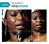 Nina Simone Playlist: The Very Best of Nina Simone (Dig) (Eco)