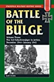 Battle of the Bulge: Vol. 3, The 3rd Fallschirmjager Division in Action, December 1944-January 1945 (Stackpole Military History Series)