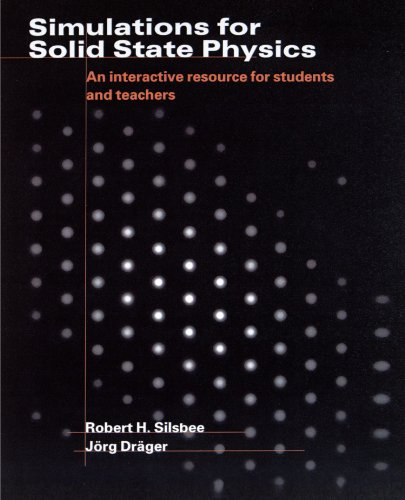 Simulations for Solid State Physics Paperback without...