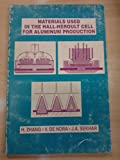 img - for Materials Used in the Hall-Heroult Cell for Aluminum Production book / textbook / text book