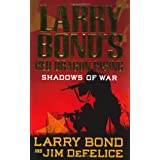 Larry Bond's Red Dragon Rising: Shadows of Warby Larry Bond
