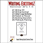Writing Exciting: Seminars 1-6 | Bill Baldwin,Ron Miller,Lillian Stewart Carl, more