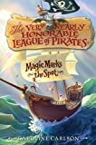 img - for The Very Nearly Honorable League of Pirates #1: Magic Marks the Spot book / textbook / text book