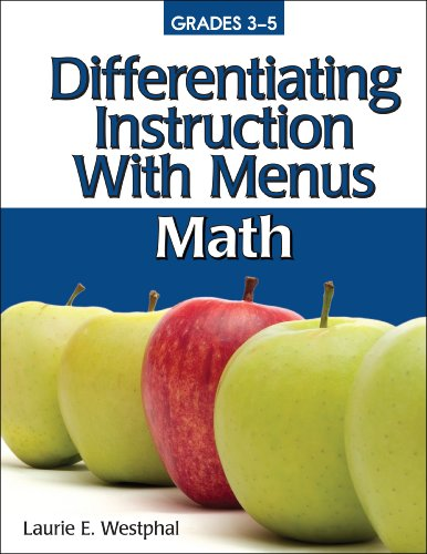 Differentiating Instruction With Menus Grades 3-5: Math