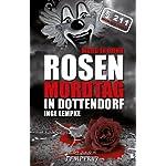 Mord in Bonn - Rosenmordtag in Dottendorf