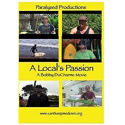 A Local's Passion