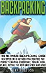 Backpacking: Discover Easy Methods to...