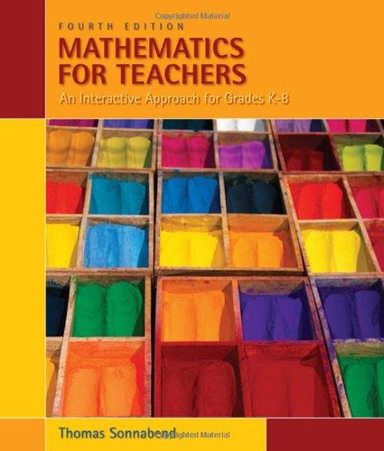 Mathematics for Teachers: An Interactive Approach for...