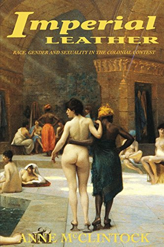 Imperial Leather: Race, Gender, and Sexuality in the...