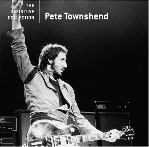Pete Townshend - The Definitive Collection - Zortam Music