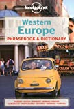 img - for Lonely Planet Western Europe Phrasebook & Dictionary (Lonely Planet Phrasebook: Western Europe) book / textbook / text book