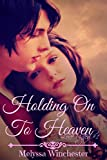 Holding On To Heaven (Love United Series Book 1)
