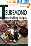 Quick & Easy Tsukemono: Japanese Pick...