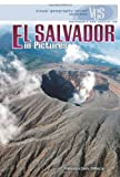 El Salvador in Pictures (Visual Geography (Twenty-First Century))