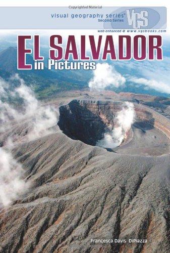 El Salvador in Pictures (Visual Geography (Twenty-First Century))