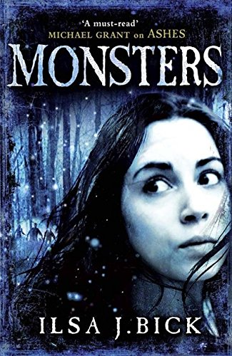 Monsters: Book 3 of the Ashes Trilogy (The Third and Final Book in the Ashes Trilogy)