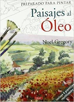 Paisajes al oleo / Landscapes in Oils (Preparado Para Pintar / Ready