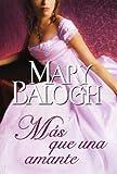 Ms que una amante / More than a mistress (Spanish Edition)