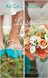 Losing Love: Twin Pack: Sarahs Story & Amandas Decision