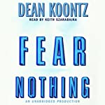 Fear Nothing | Dean Koontz