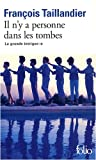 echange, troc François Taillandier - La Grande Intrigue, Tome 3 : Il n'y a personne dans les tombes