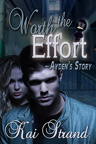 Worth the Effort: Ayden's Story (Love's an Effort Book 2) PDF