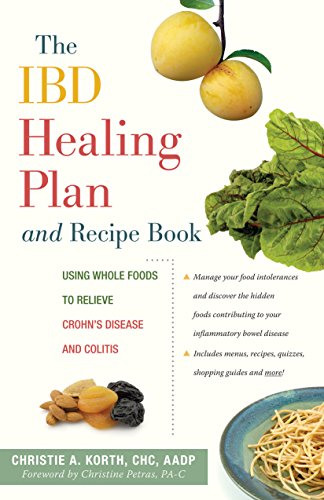 The IBD Healing Plan and Recipe Book: Using Whole Foods to Relieve Crohn's Disease and Colitis (Colitis Recipe Book compare prices)