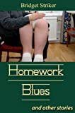 img - for Homework Blues & Other Stories book / textbook / text book