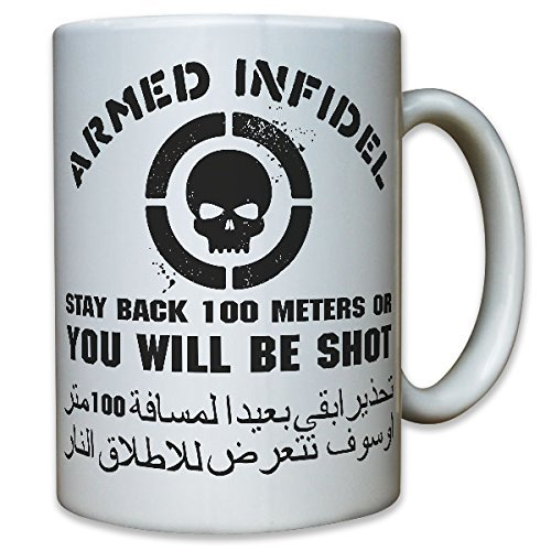 ARMED-iNFIDEL-soldats-arme-uS-army-sTAY-bACK-100-m-oR-yOU-wILL-bE-sHOT-humour-fun-distance-tenir-compte-de-larme-terreur-anti-tasse-de-caf-tasse9894