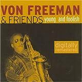 Young and Foolish(Von Freeman/Challenge)