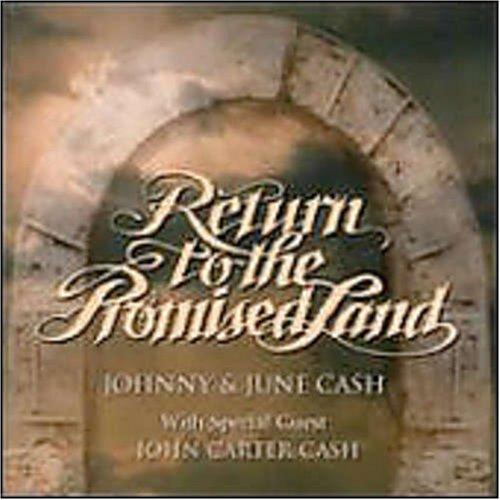 Johnny Cash - Return to the Promised Land - Zortam Music