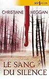 echange, troc Heggan Christiane - Le sang du silence