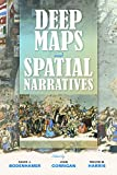 img - for Deep Maps and Spatial Narratives (The Spatial Humanities) book / textbook / text book