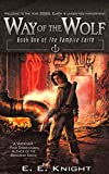 Way of the Wolf (Vampire Earth Series)