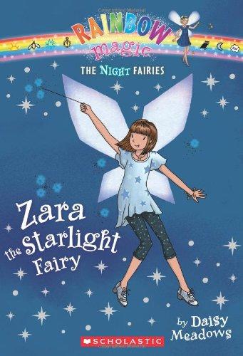 Zara the Starlight Fairy (Rainbow Magic Night Fairies #3)