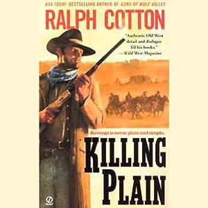 Killing Plain | [Ralph Cotton]