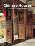 "Winner of ForeWord Magazine's Architecture ""Book of the Year"" Award!Exquisite examples of traditional dwellings are scattered throughout modern-day China.  Chinese Houses focuses on 20 well-preserved traditional Chinese homes, presenting exam..."