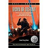 Epic: Dawn of Destiny ~ Lee Stephen
