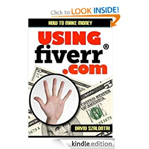 How to Make Money Using Fiverr.com