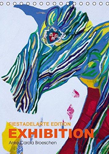 Anke-Carola-Broeschen-Exhibition-Fiestadelarte-Tischkalender-2016-DIN-A5-hoch-Das-Licht-der-Mittelmeer-Insel-Menorca-in-Farben-einfangen-Kunst--Monatskalender-14-Seiten-CALVENDO-Kunst