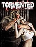 Tormented Female Hostages [DVD] [Region 1] [US Import] [NTSC]