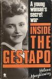 Inside the Gestapo: A Young Woman's Secret War