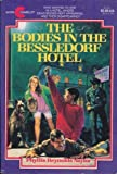 The Bodies in the Bessledorf Hotel (0380704854) by Naylor, Phyllis Reynolds
