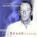 Bruchlinien | Alexander Lernet-Holenia