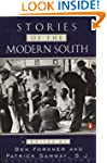 Stories of the Modern South: Revised...
