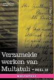 Verzamelde Werken Van Multatuli (in 10 Delen) - Deel IX - Ideen - Zevende Bundel by  Multatuli