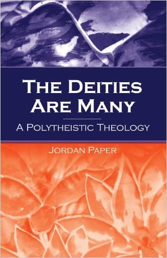 The Deities Are Many: A Polytheistic Theology (S U N Y Series in Religious Studies)
