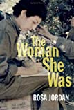 The Woman She Was