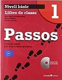 Passos 1. Llibre de clase: Curs de català per a no catalanoparlants
